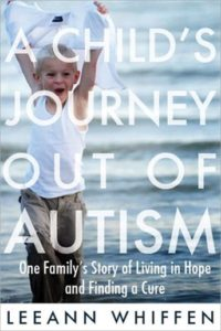 A Book review of A Child's Journey Out of Autism by Leeann Whiffen