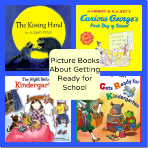 Picture Books About Getting Ready for School