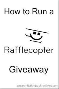How to Run a Rafflecopter Giveaway - Thorough Guide