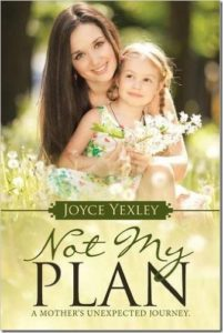 Not My Plan by Joyce Yexley
