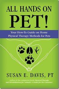 All Hands on Pet! by Susan E. Davis, PT