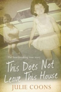 This Does Not Leave This House by Julie Coons