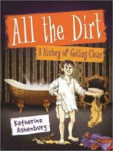 All the DIrt by Katherine Ashenburf