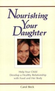 A Book Review of Nourishing Your Daughter by Carol Beck