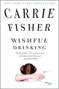 A book review of Wishful Drinking by Carrie Fisher