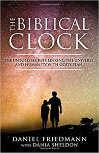 A book review of The Biblical Clock: The Untold Secrets Linking The Universe and Humanity With God's Plan by Daniel Friedmann with Dania Sheldon