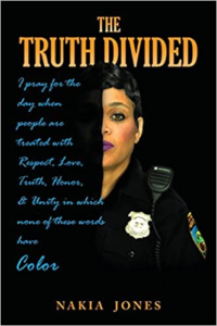 A book review of The Truth Divided by Nakia Jones