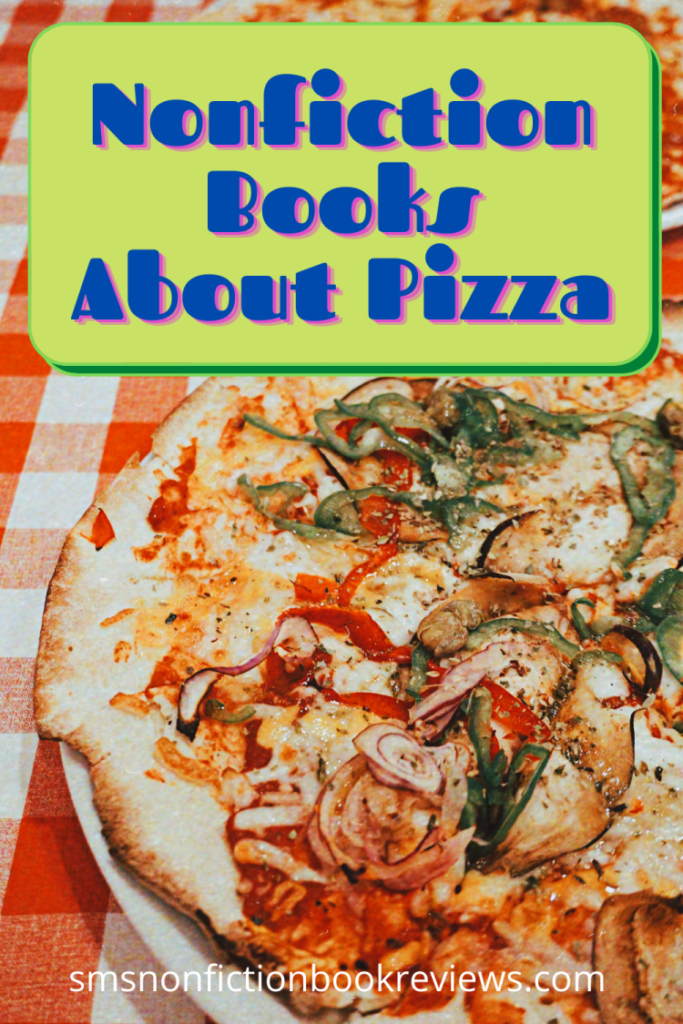 October is National Pizza Month in the US although it's celebrated in other places too. So in honour of that, I thought I'd share some books about Pizza or with Pizza in the title. Nonfiction of course!