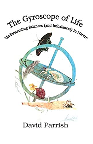 A book review of The Gyroscope of Life: Understanding Balances (and Imbalances) in Nature by David Parrish