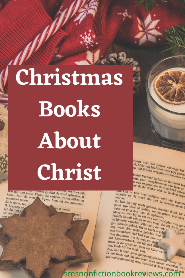 Here is a list of all the Christmas Books About Christ I keep handy to re-read at Christmas Time. These are all nonfiction. I don't read them all every year. I usually pick at least 2 to re-read in December.