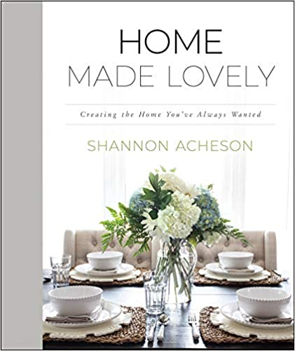 A book review of Home Made Lovely: Creating the Home You've Always Wanted by Shannon Acheson