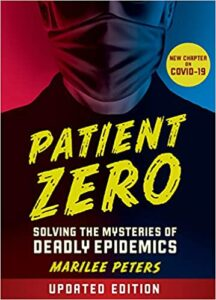 A book review of Patient Zero: Solving the Mysteries of Deadly Pandemics by Marilee Peters (Revised Edition)