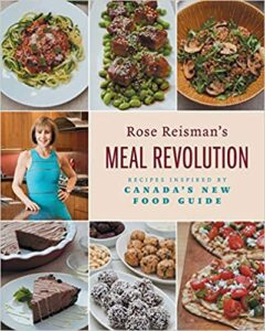 A book review of Rose Reisman's Meal Revolution: Recipes Inspired by Canada's New Food Guide