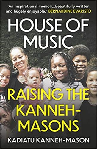 A book review of House of Music: Raising the Kanneh-Masons by Kadiatu Kanneh-Mason