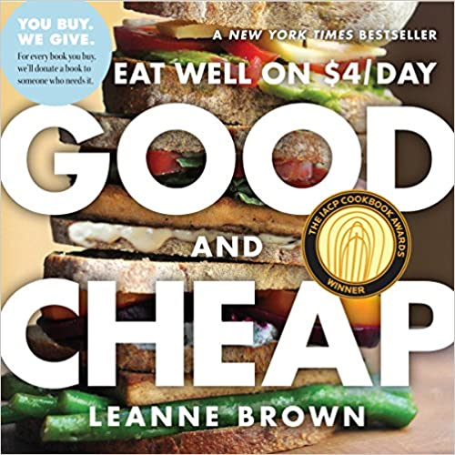 A book review of Good and Cheap: Eat Well on $4 a Day by Leanne Brown