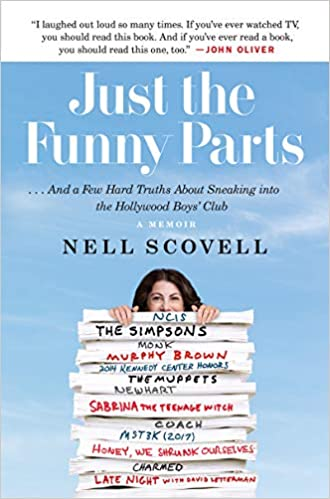 A book review of Just the Funny Parts...and a Few Hard Truths About Sneaking Into the Hollywood Boys' Club by Nell Scovell